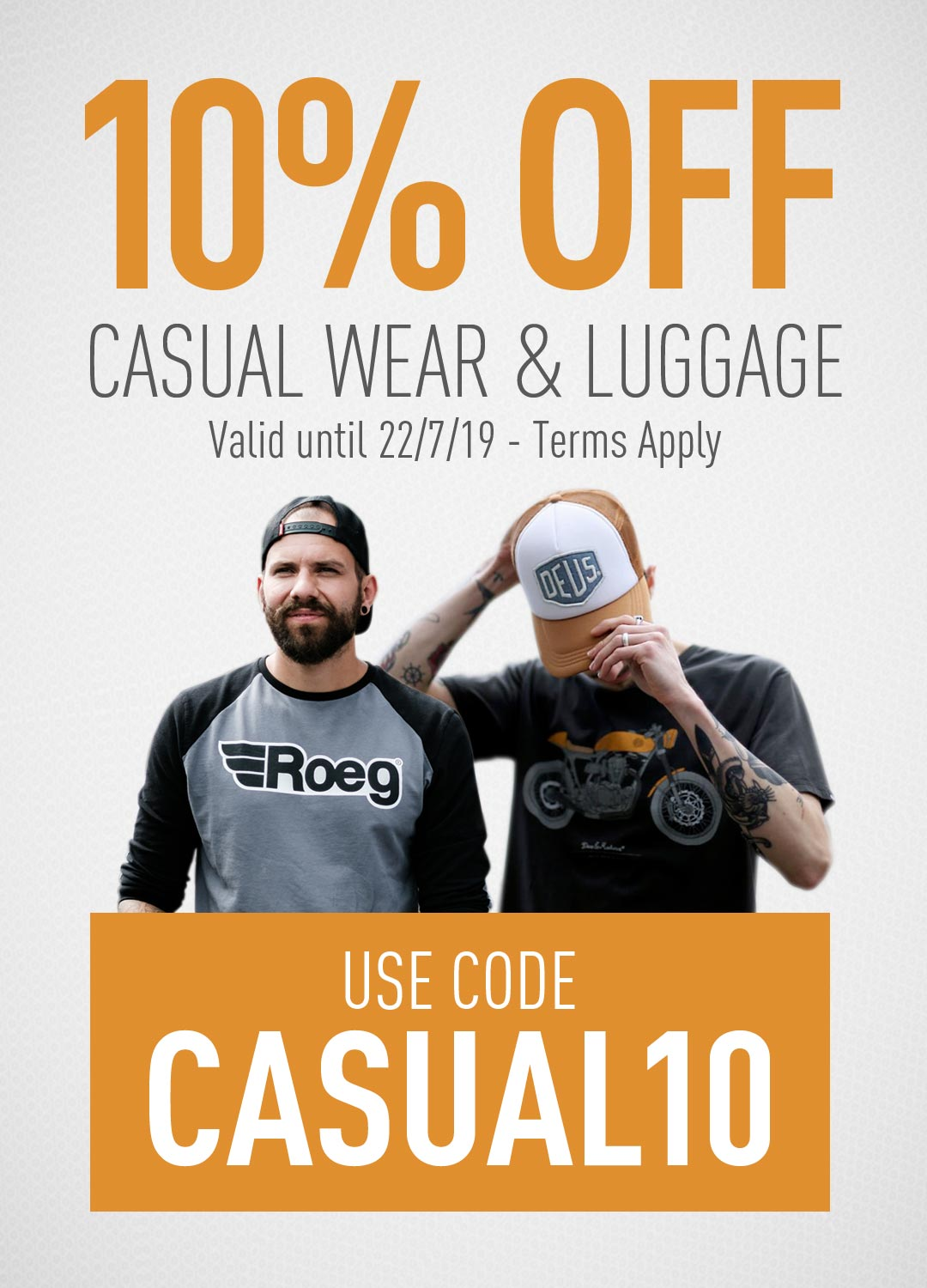 10% Off Casual Wear and Luggage